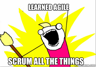 Scrum All The Things!